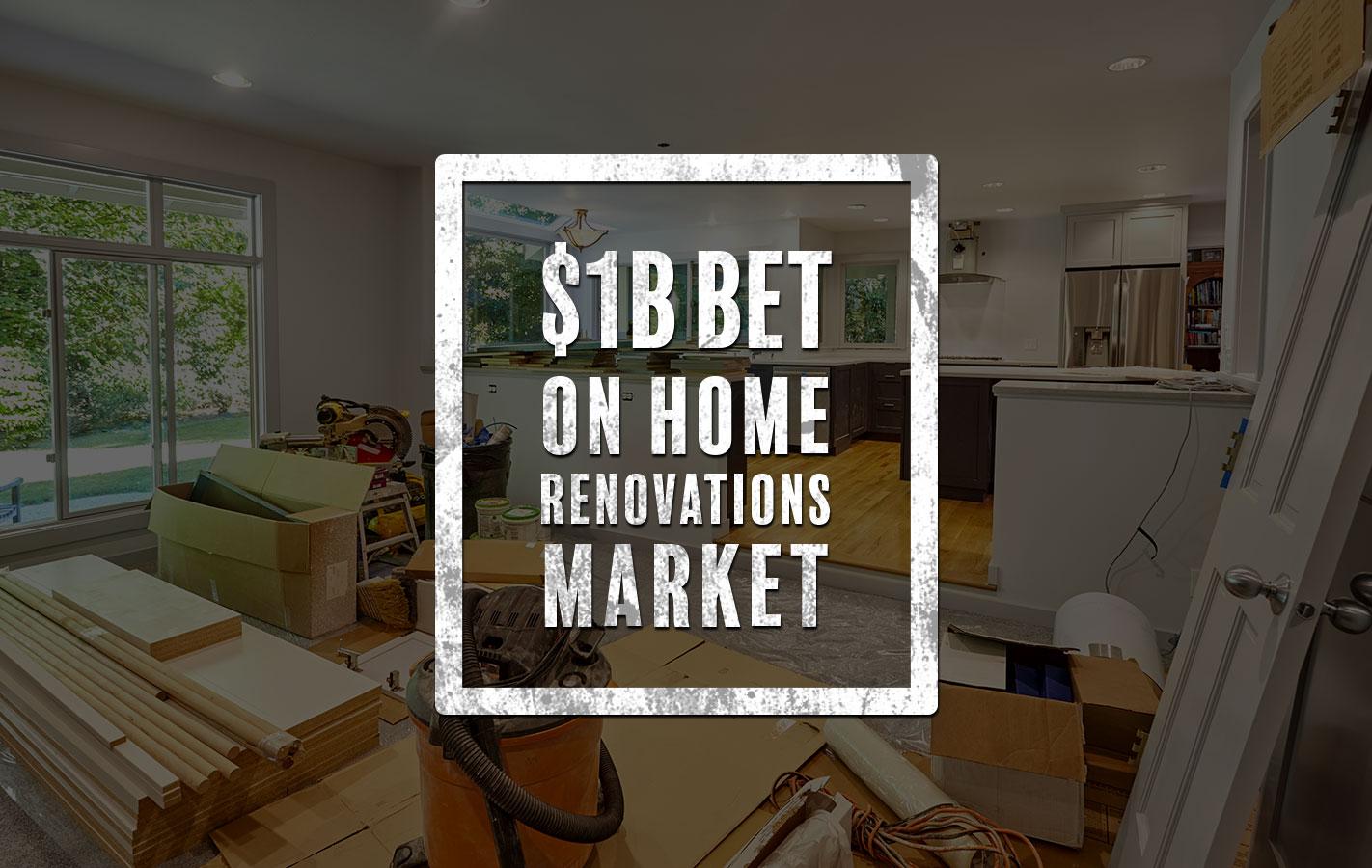 Renovations market bet